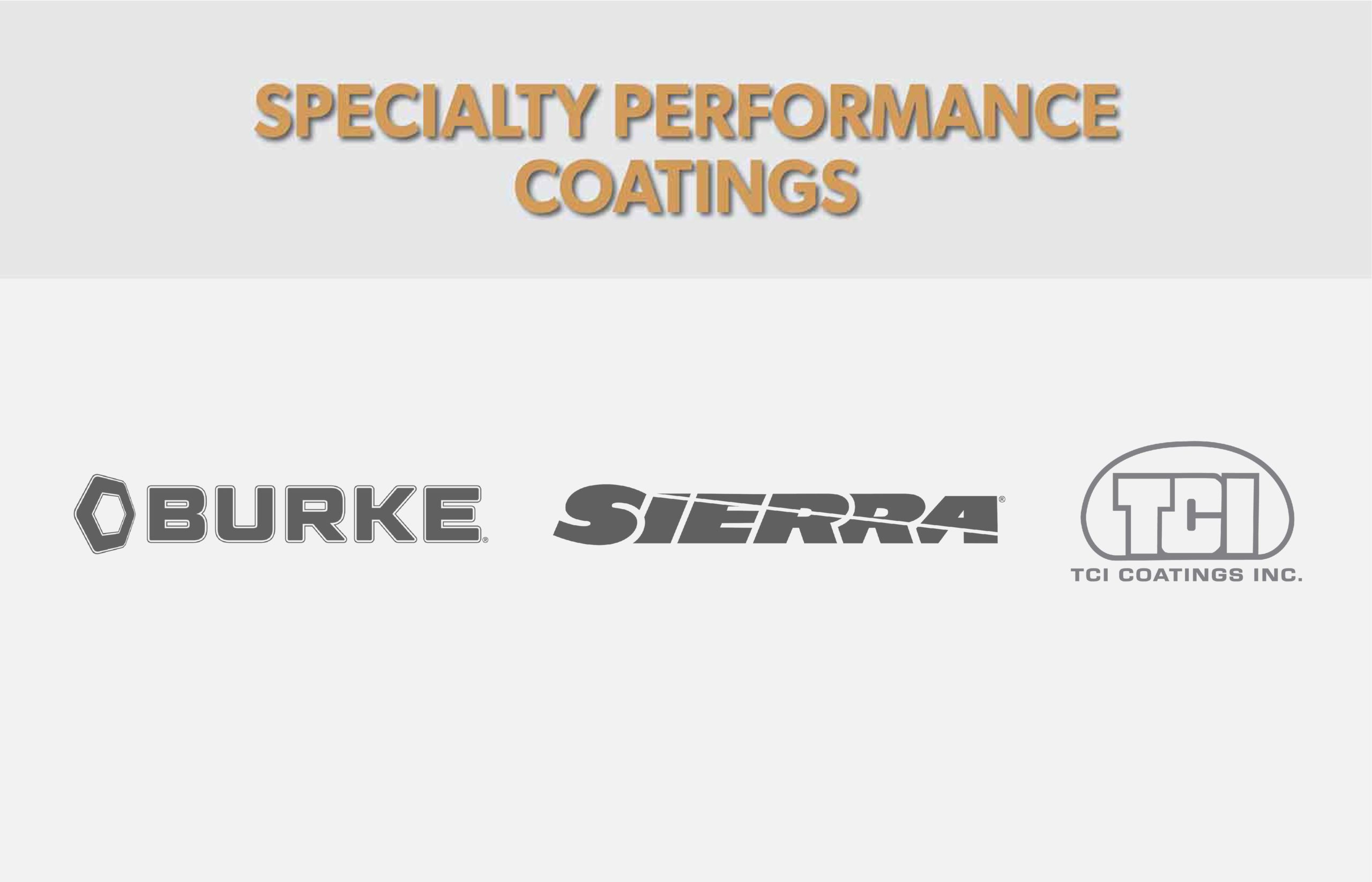 Fenix Group Specialty Performance Division Burke Sierra TCI Coatings